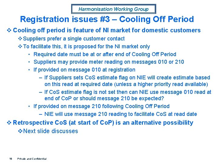 Harmonisation Working Group Registration issues #3 – Cooling Off Period v Cooling off period