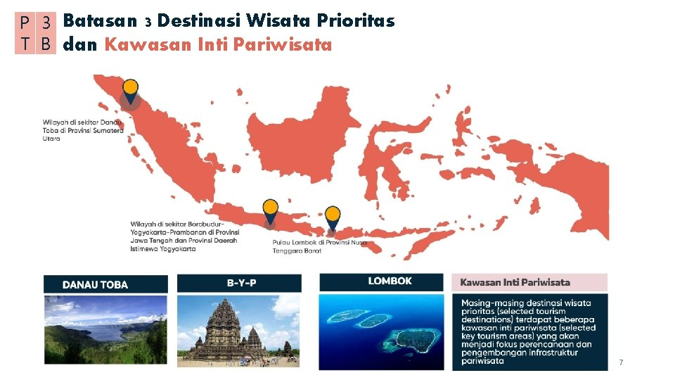 P 3 Batasan 3 Destinasi Wisata Prioritas T B dan Kawasan Inti Pariwisata 7