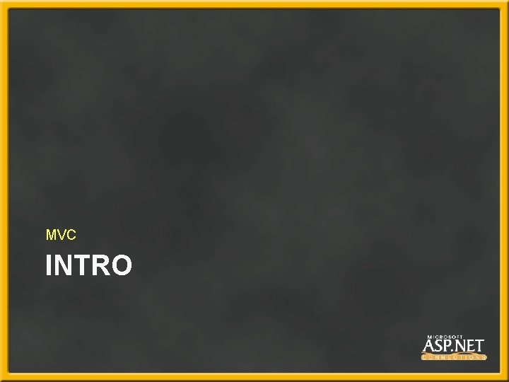 MVC INTRO
