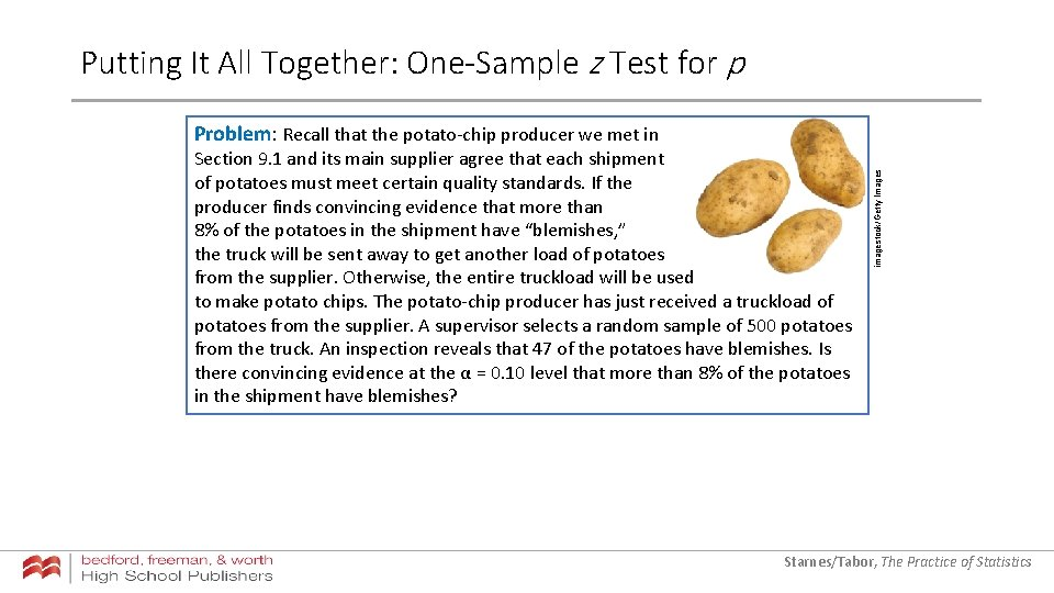 Putting It All Together: One-Sample z Test for p Section 9. 1 and its