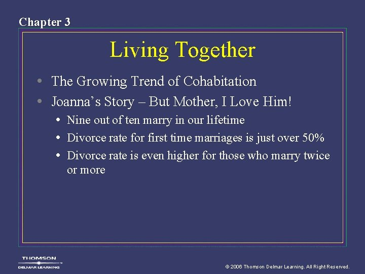 Chapter 3 Living Together • The Growing Trend of Cohabitation • Joanna's Story –