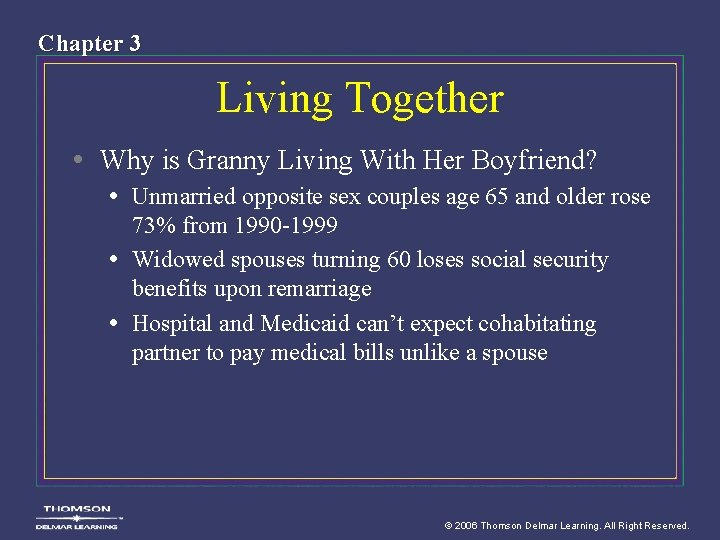 Chapter 3 Living Together • Why is Granny Living With Her Boyfriend? • Unmarried