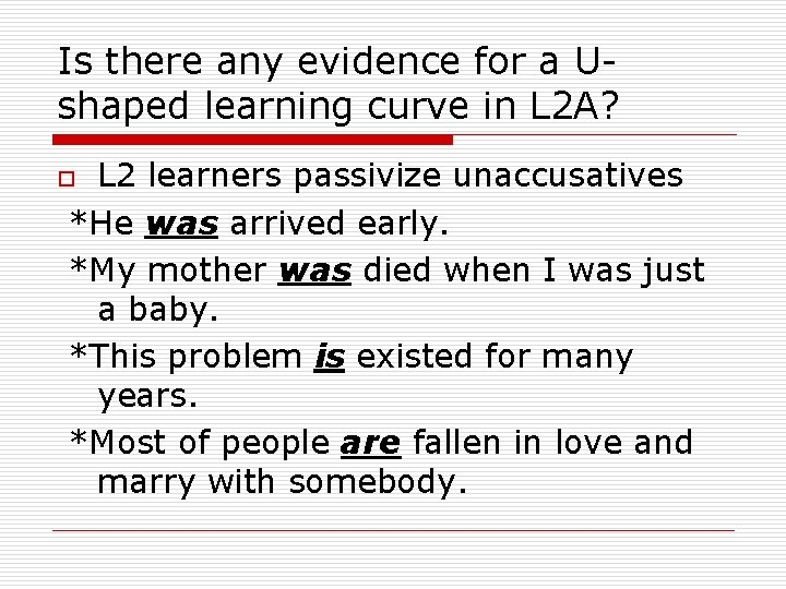 Is there any evidence for a Ushaped learning curve in L 2 A? L