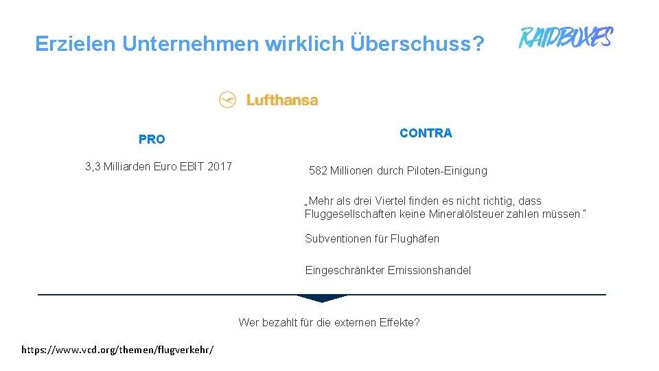 Erzielen Unternehmen wirklich Überschuss? PRO 3, 3 Milliarden Euro EBIT 2017 CONTRA 582 Millionen