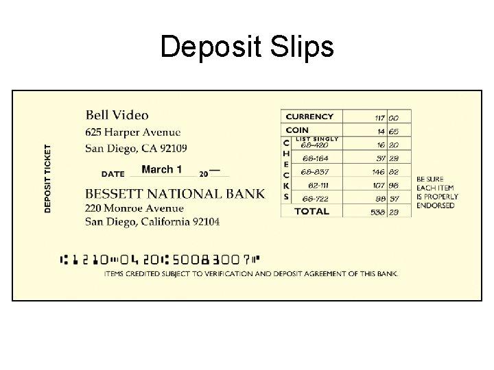 Deposit Slips