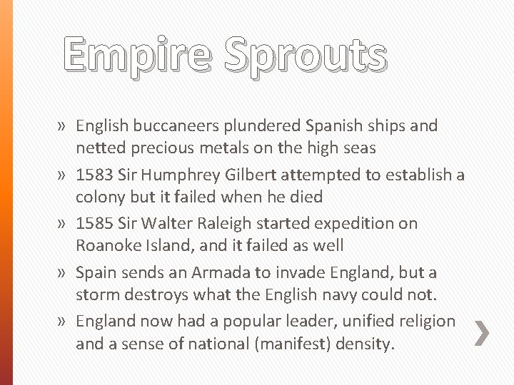 Empire Sprouts » English buccaneers plundered Spanish ships and netted precious metals on the