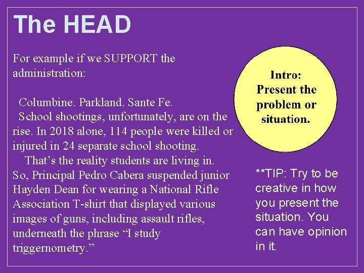 The HEAD For example if we SUPPORT the administration: Columbine. Parkland. Sante Fe. School