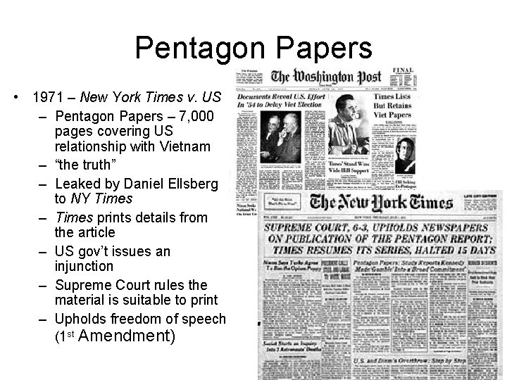 Pentagon Papers • 1971 – New York Times v. US – Pentagon Papers –