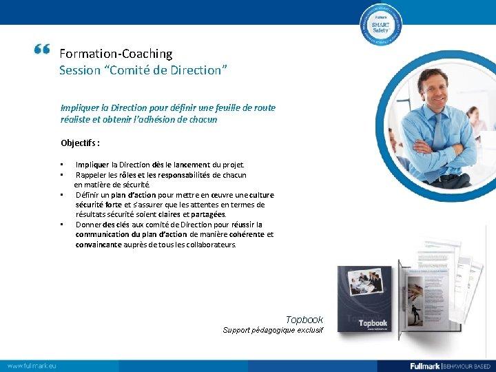 """Formation-Coaching Session """"Comité de Direction"""" Impliquer la Direction pour définir une feuille de route"""