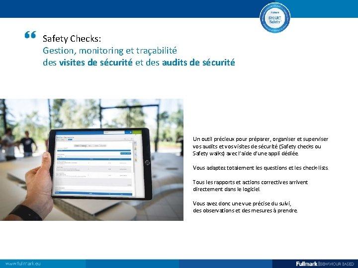 Safety Checks: Gestion, monitoring et traçabilité des visites de sécurité et des audits de
