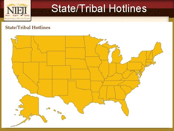 State/Tribal Hotlines