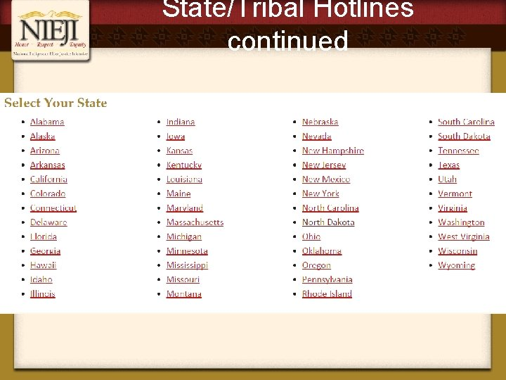 State/Tribal Hotlines continued