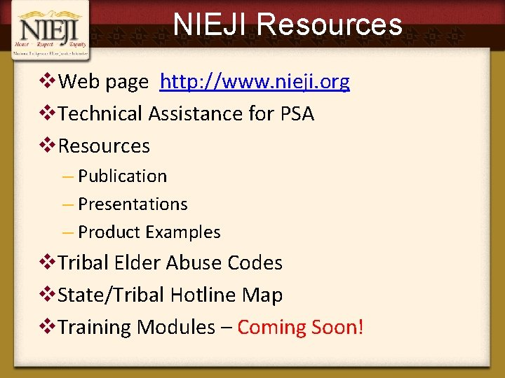 NIEJI Resources v. Web page http: //www. nieji. org v. Technical Assistance for PSA