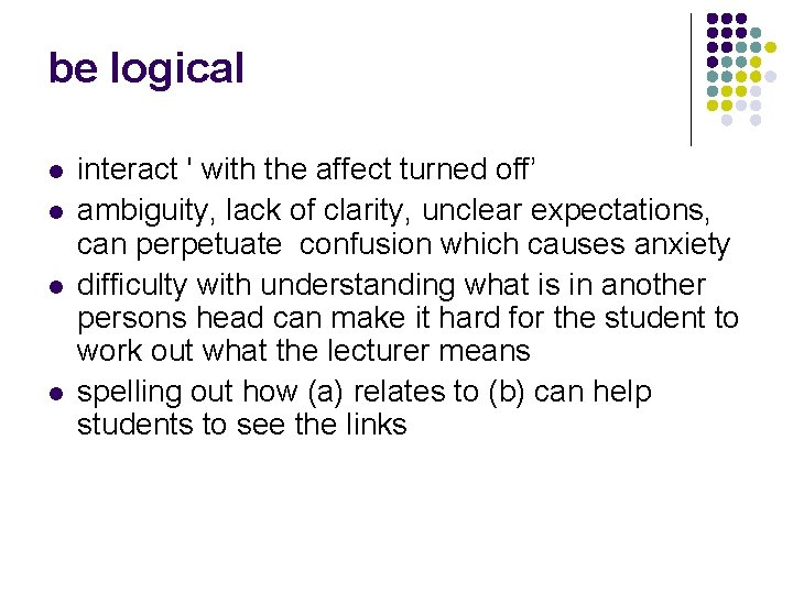 be logical l l interact ' with the affect turned off' ambiguity, lack of