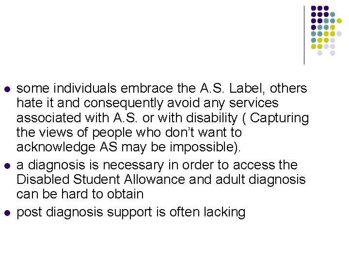 l l l some individuals embrace the A. S. Label, others hate it and