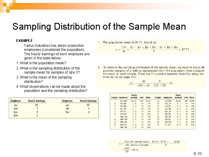 Sampling Distribution of the Sample Mean EXAMPLE Tartus Industries has seven production employees (considered