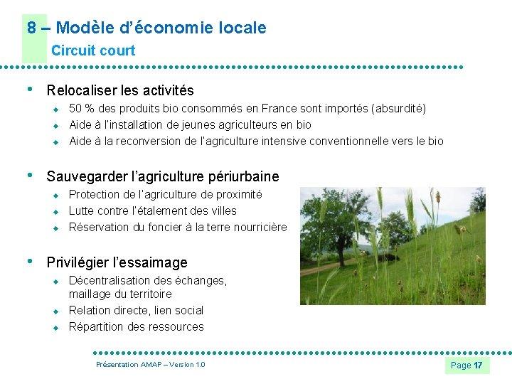 8 – Modèle d'économie locale Circuit court • Relocaliser les activités u u u