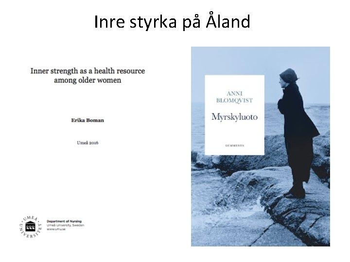 Inre styrka på Åland