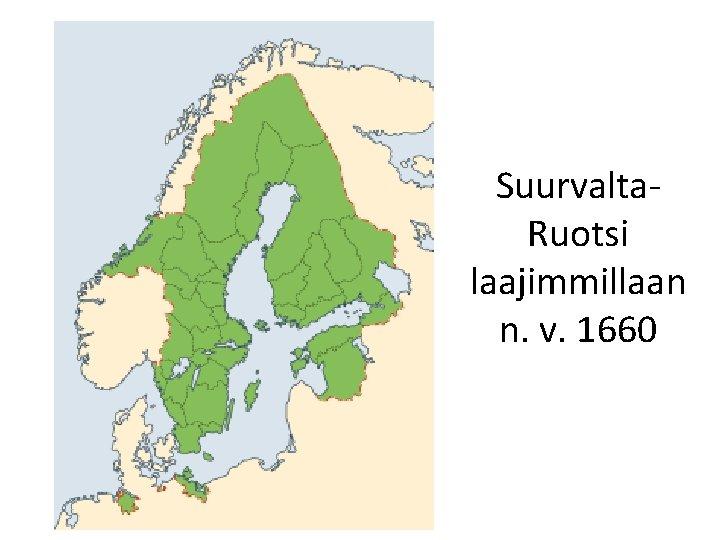 Suurvalta. Ruotsi laajimmillaan n. v. 1660