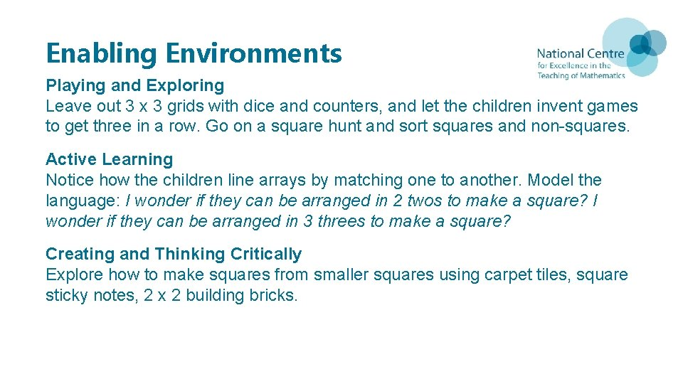 Enabling Environments Playing and Exploring Leave out 3 x 3 grids with dice and