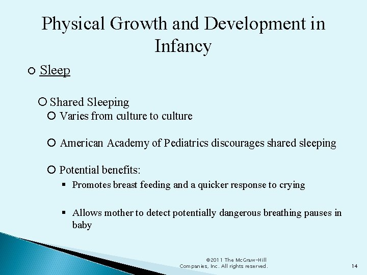 Physical Growth and Development in Infancy Sleep Shared Sleeping Varies from culture to culture