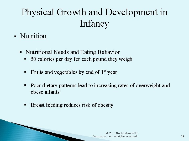 Physical Growth and Development in Infancy Nutritional Needs and Eating Behavior 50 calories per