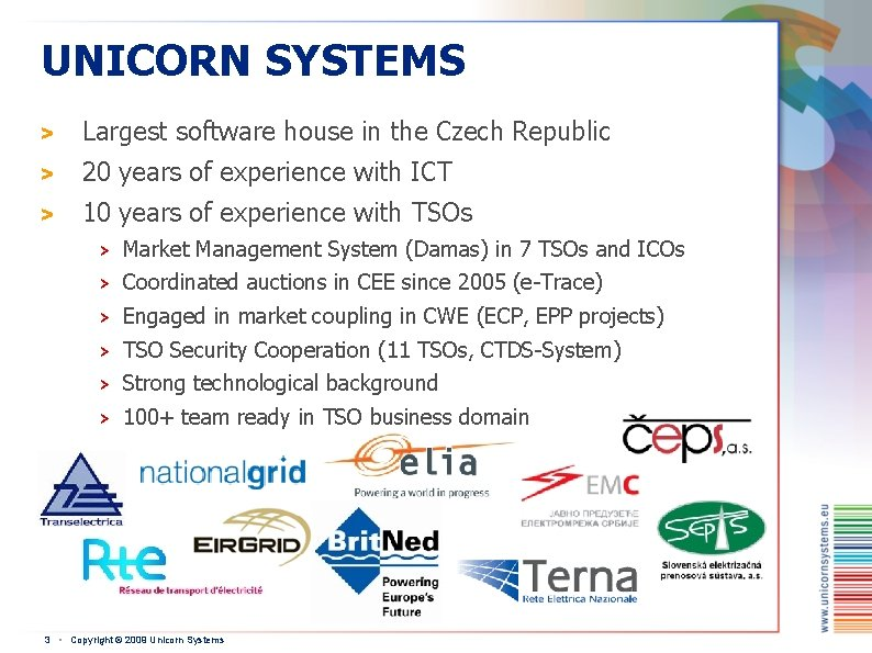 UNICORN SYSTEMS > Largest software house in the Czech Republic > 20 years of