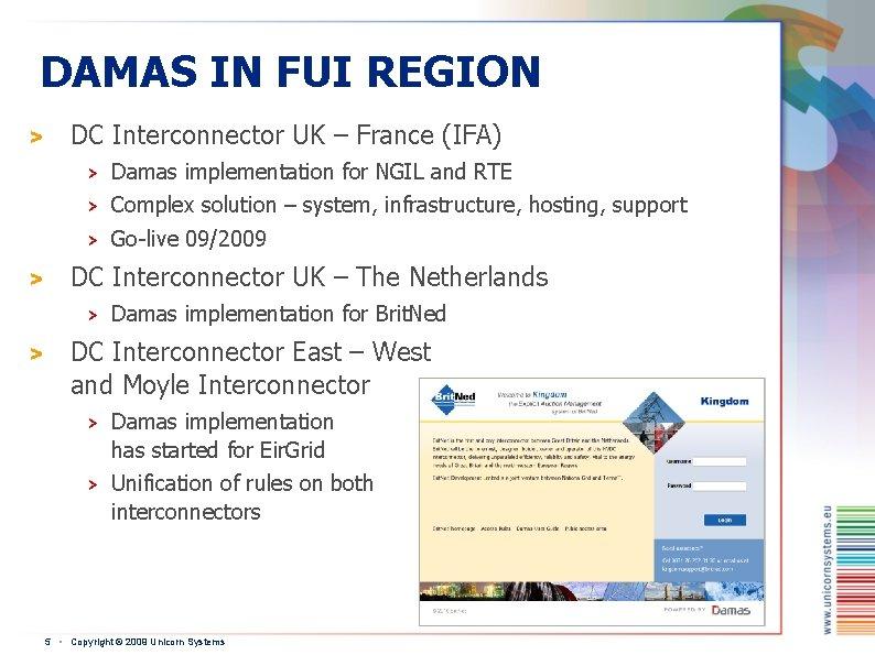 DAMAS IN FUI REGION > > DC Interconnector UK – France (IFA) > Damas