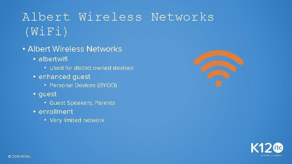 Albert Wireless Networks (Wi. Fi) • Albert Wireless Networks • albertwifi • Used for