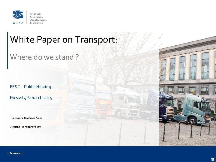 White Paper on Transport: Where do we stand ? EESC – Public Hearing Brussels,