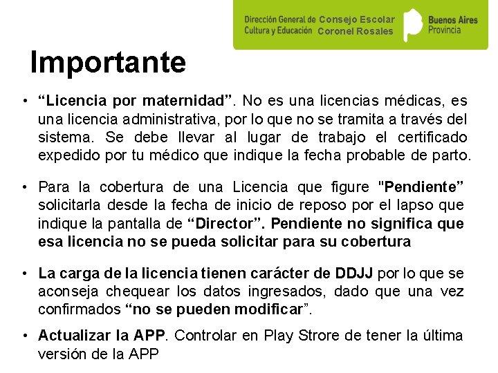 """Consejo Escolar Coronel Rosales Importante • """"Licencia por maternidad"""". No es una licencias médicas,"""