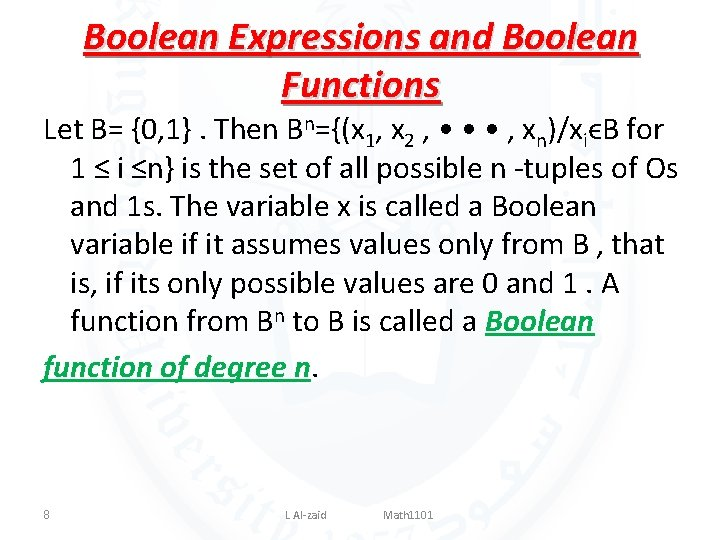 Boolean Expressions and Boolean Functions Let B= {0, 1}. Then Bn={(x 1, x 2