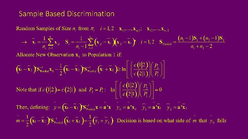 Sample Based Discrimination