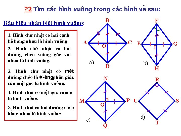 ? 2 Tìm ca c hình vuông trong ca c hình ve sau: B