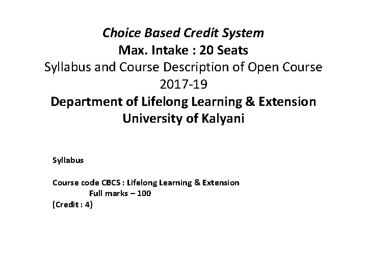 Choice Based Credit System Max. Intake : 20 Seats Syllabus and Course Description of
