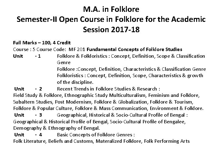 M. A. in Folklore Semester-II Open Course in Folklore for the Academic Session 2017