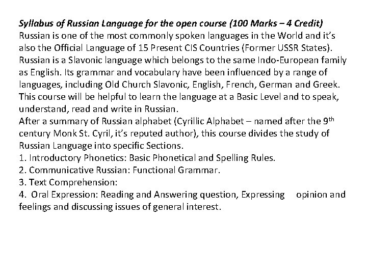Syllabus of Russian Language for the open course (100 Marks – 4 Credit) Russian
