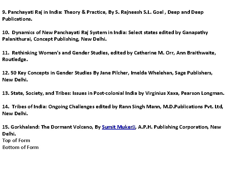 9. Panchayati Raj in India: Theory & Practice, By S. Rajneesh S. L. Goel