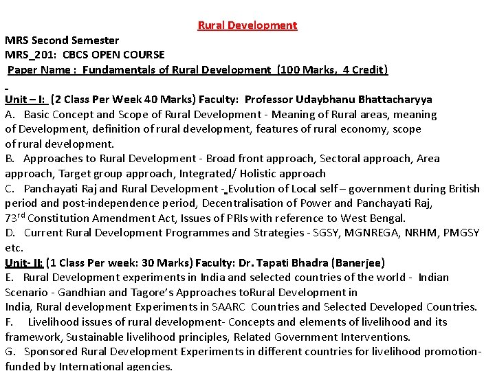 Rural Development MRS Second Semester MRS_201: CBCS OPEN COURSE Paper Name : Fundamentals of