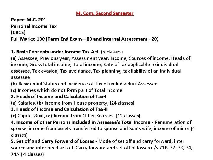 M. Com. Second Semester Paper- M. C. 201 Personal Income Tax (CBCS) Full Marks: