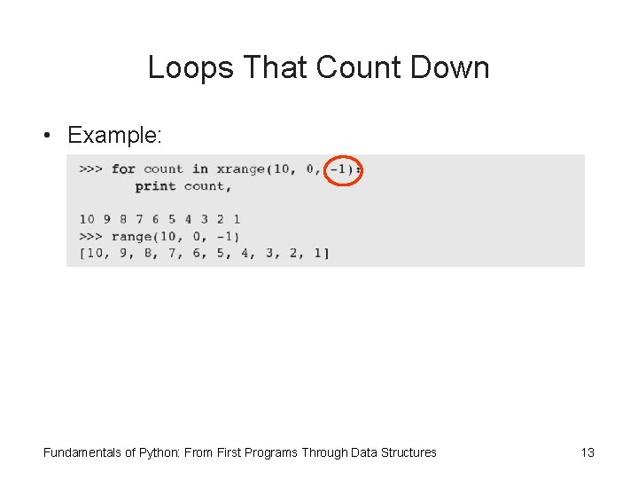 Loops That Count Down • Example: Fundamentals of Python: From First Programs Through Data