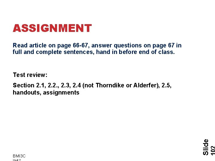 ASSIGNMENT Read article on page 66 -67, answer questions on page 67 in full