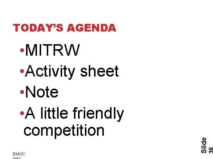 • MITRW • Activity sheet • Note • A little friendly competition BMI
