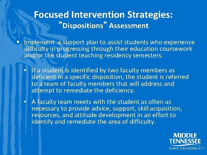 """Focused Intervention Strategies: """"Dispositions"""" Assessment § Implement a support plan to assist students who"""
