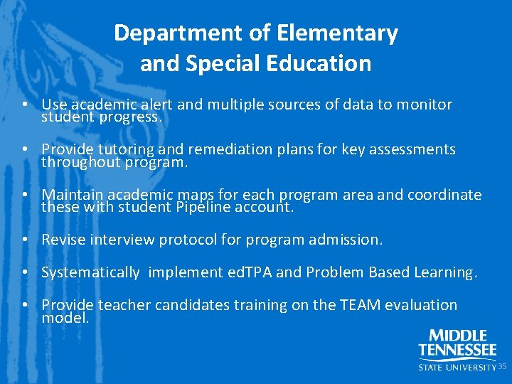 Department of Elementary and Special Education • Use academic alert and multiple sources of