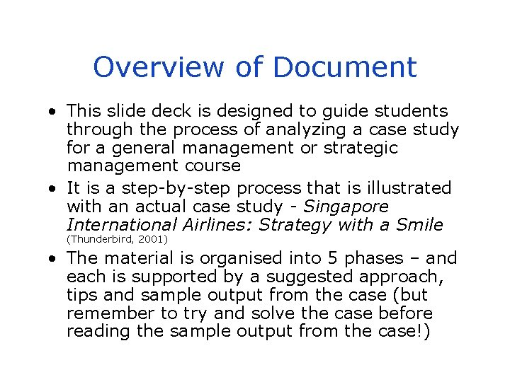 Overview of Document • This slide deck is designed to guide students through the