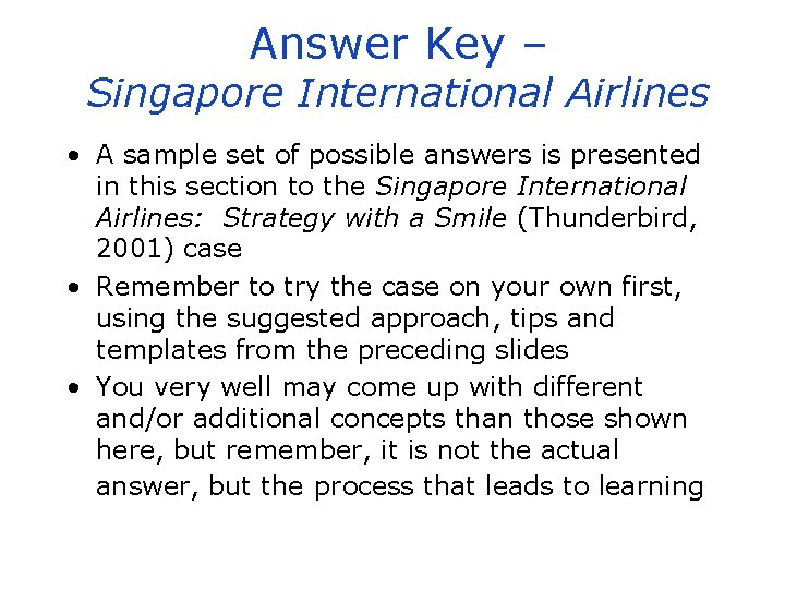 Answer Key – Singapore International Airlines • A sample set of possible answers is
