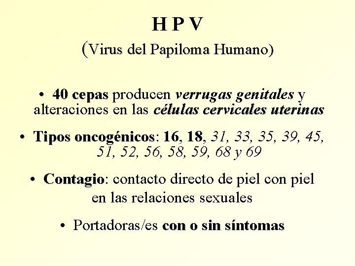 hpv papiloma virus 9 cepas papilloma krema