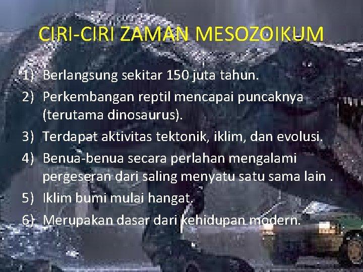 Masa Mesozoikum Anggota Andisa Fardhana K W 02