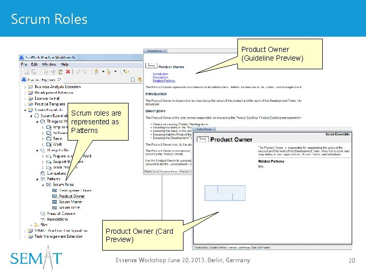 Scrum Roles Product Owner (Guideline Preview) Scrum roles are represented as Patterns Product Owner